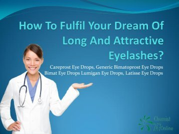 How To Fulfil Your Dream Of Long And Attractive Eyelashes