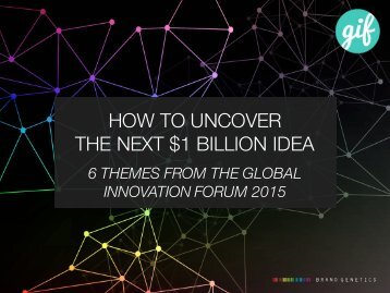HOW TO UNCOVER THE NEXT $1 BILLION IDEA