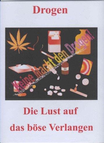 Drogen- Die Lust auf das böse Verlangen