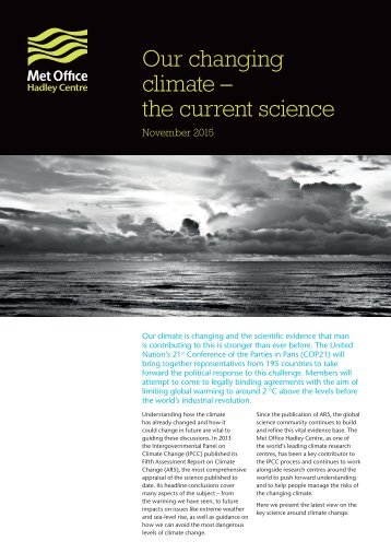 Our changing climate – the current science