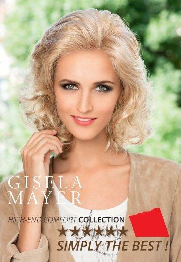 Gisela Mayer High end Comfort Collection