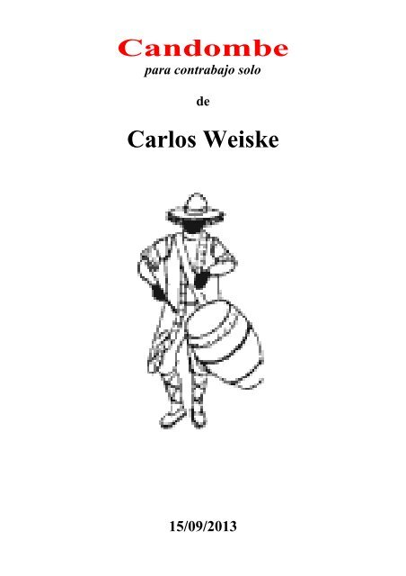 CANDOMBE for double bass solo, Carlos Weiske