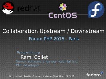 Collaboration Upstream / Downstream