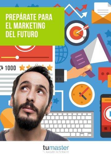 Prepárate para el Marketing del futuro
