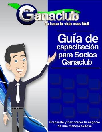Guia de capacitacion para socios Ganaclub
