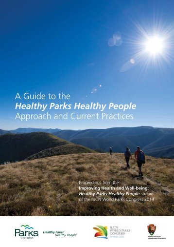 A Guide to the Healthy Parks Healthy People Approach and Current Practices