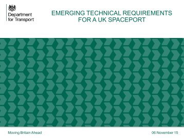 EMERGING TECHNICAL REQUIREMENTS FOR A UK SPACEPORT