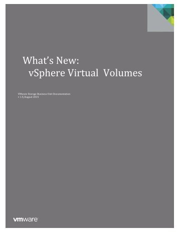 What's New vSphere Virtual Volumes