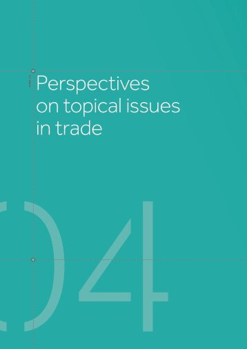 Perspectives on topical issues in trade