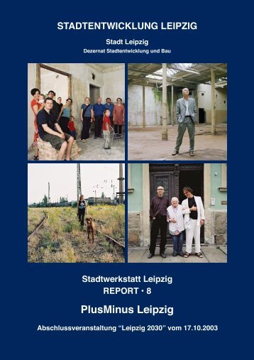 STADTENTWICKLUNG LEIPZIG Stadt Leipzig - Leipzig2030