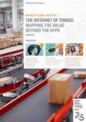 THE INTERNET OF THINGS MAPPING THE VALUE BEYOND THE HYPE