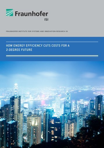 HOW ENERGY EFFICIENCY CUTS COSTS FOR A 2-DEGREE FUTURE