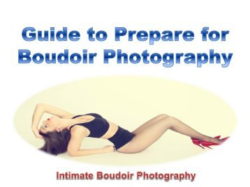 Guide to Prepare for Boudoir Photography