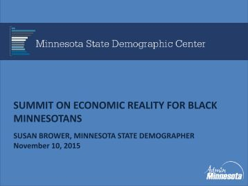 SUMMIT ON ECONOMIC REALITY FOR BLACK MINNESOTANS