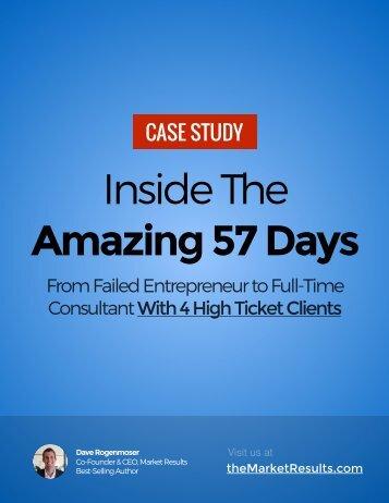 Inside The Amazing 57 Days