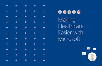 Healthcare Easier with Microsoft