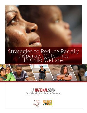 Strategies to Reduce Racially Disparate Outcomes in Child Welfare