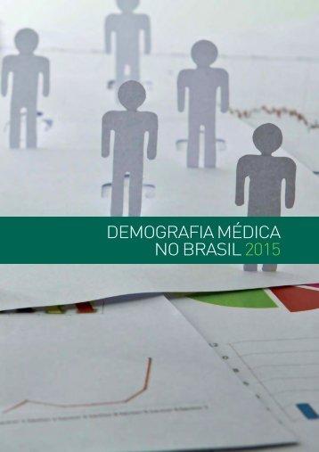 DEMOGRAFIA MÉDICA NO BRASIL 2015