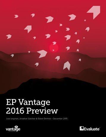 EP Vantage 2016 Preview