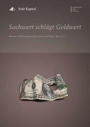 Sachwert schlägt Geldwert - SOLIT Kapital GmbH