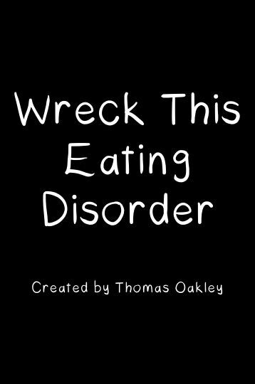 Wreck This Eating Disorder