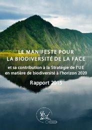 LE MANIFESTE POUR LA BIODIVERSITÉ DE LA FACE Rapport 2015