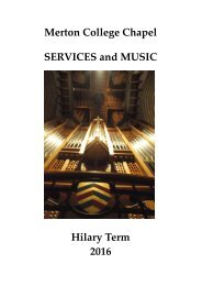 Merton College Chapel SERVICES and MUSIC Hilary Term 2016