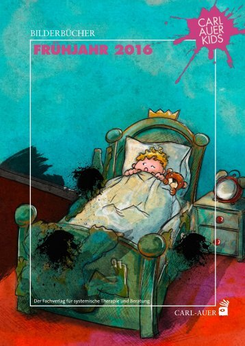 Carl-Auer Kids –Buchhandelsvorschau Frühjahr 2016