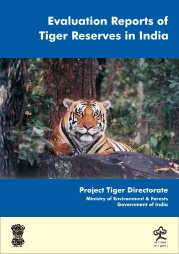 Evaluation Reports of Tiger Reserves in India (2006 - Project Tiger