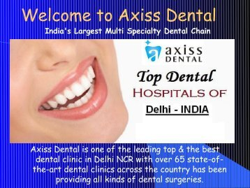 Best Dentist in Delhi, Noida & Gurgaon, Best Dental Clinic in Delhi NCR