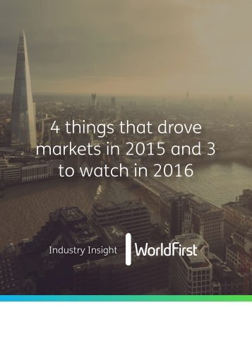 4 things that drove markets in 2015 and 3 to watch in 2016
