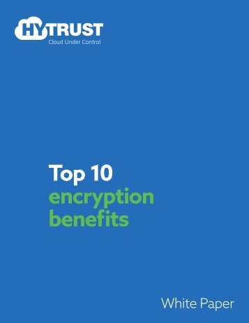 Top 10 encryption benefits