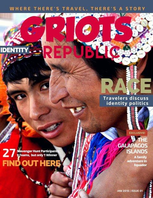 GRIOTS REPUBLIC - An Urban Black Travel Mag - Jan 2016
