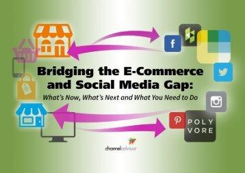 Bridging the E-Commerce and Social Media Gap