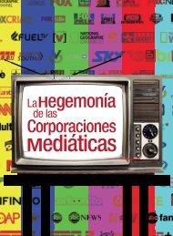 La hegemonía de las corporaciones mediáticas