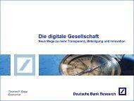 Präsentation: Die digitale Gesellschaft - Deutsche Bank Research