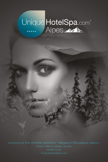 Unique Hotel Spa - Alpes