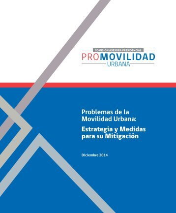 Problemas de la Movilidad Urbana Estrategia y Medidas para su Mitigación