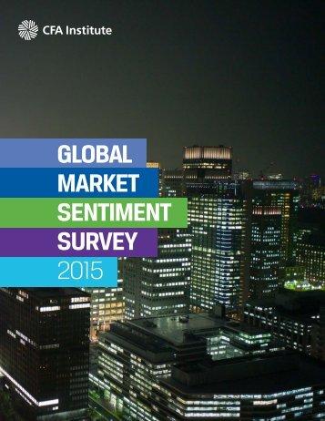 SURVEY 2015 GLOBAL MARKET SENTIMENT SURVEY 2015