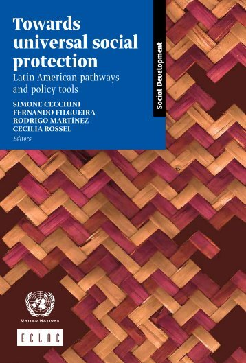 Towards universal social protection: Latin American pathways and policy tools