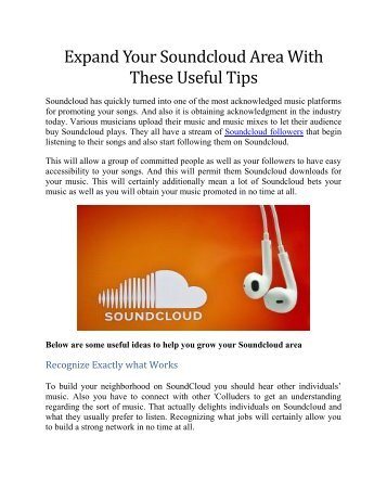 Expand Your Soundcloud Area With These Useful Tips