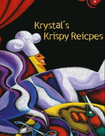 Krystal's Krispy Recipes