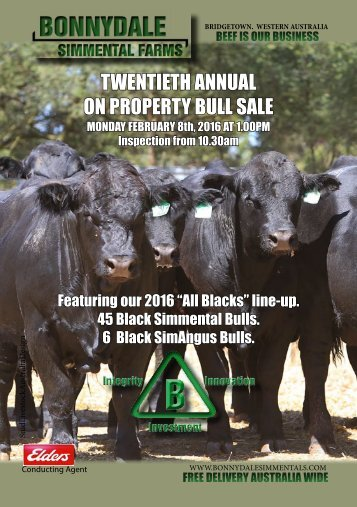 Bonnydale Simmental Farms 2016 20th Annual on Property Bull Sale Catalogue