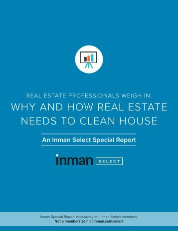 WHY AND HOW REAL ESTATE NEEDS TO CLEAN HOUSE