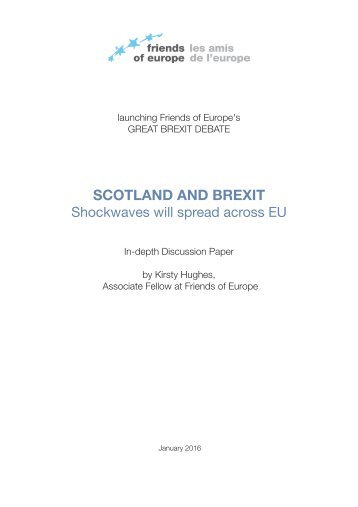 SCOTLAND AND BREXIT Shockwaves will spread across EU