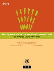 Panorama de la Inserción Internacional de América Latina y el Caribe 2015. La crisis del comercio regional: diagnóstico y perspectivas
