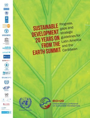 Sustainable development 20 years on from the earth summit: progress, gaps and strategic guidelines for Latin America and the Caribbean