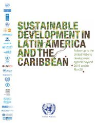 Sustainable Development in Latin America and the Caribbean. Follow-up to the United Nations development agenda beyond 2015 and to Rio+20
