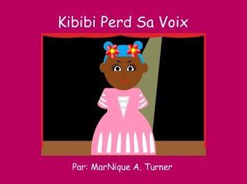 Kibibi perd sa voix