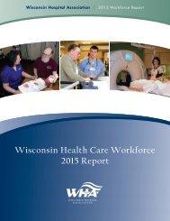 Wisconsin Health Care Workforce 2015 Report